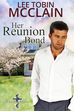 Her Reunion Bond by Lee Tobin McClain (Sacred Bond Series)