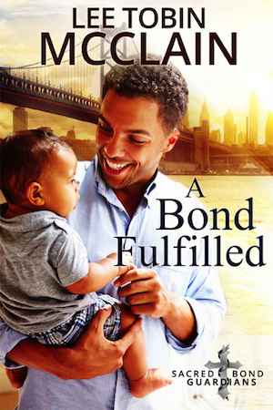 A Bond Fulfilled by Lee Tobin McClain