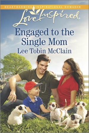 Engaged to the Single Mom by Lee Tobin McClain