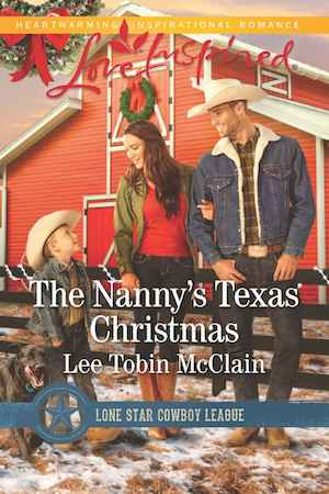 The Nanny's Texas Christmas by Lee Tobin McClain