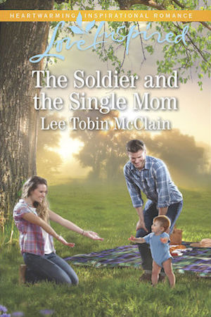 The Soldier and the Single Mom by Lee Tobin McClain