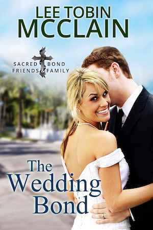 The Wedding Bond by Lee Tobin McClain