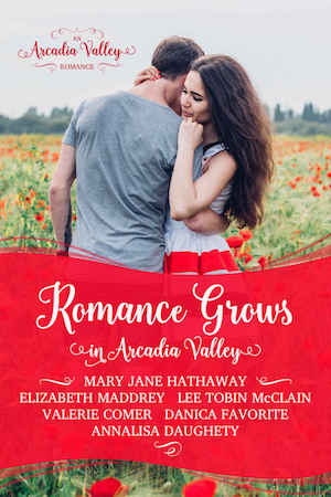 Romance Grows in Arcadia Valley ft. Lee Tobin McClain